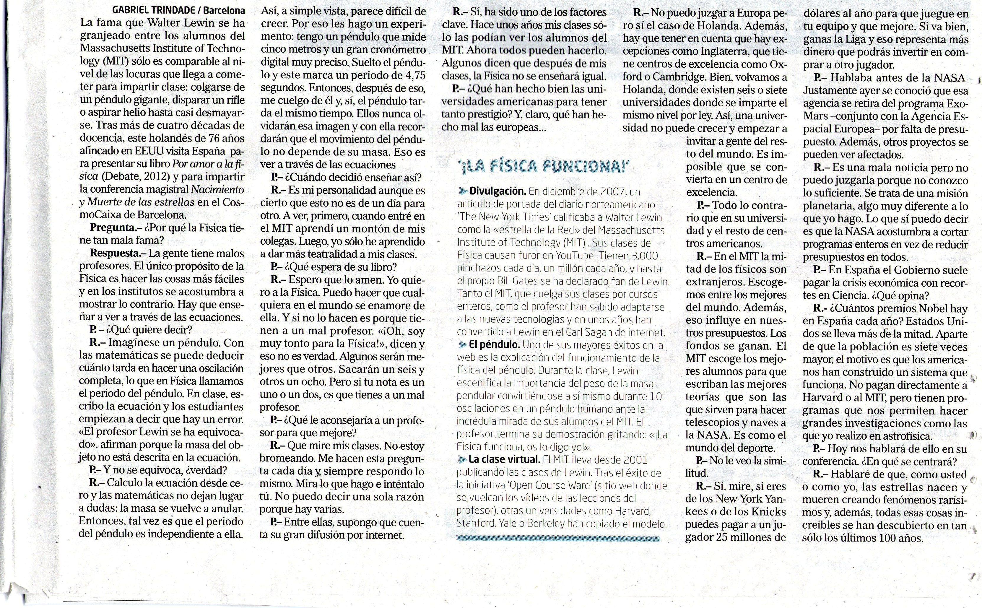 Entrevista El Mundo Walter Lewin 2 Injusto titular de El Mundo (edición impresa) sobre Walter Lewin.