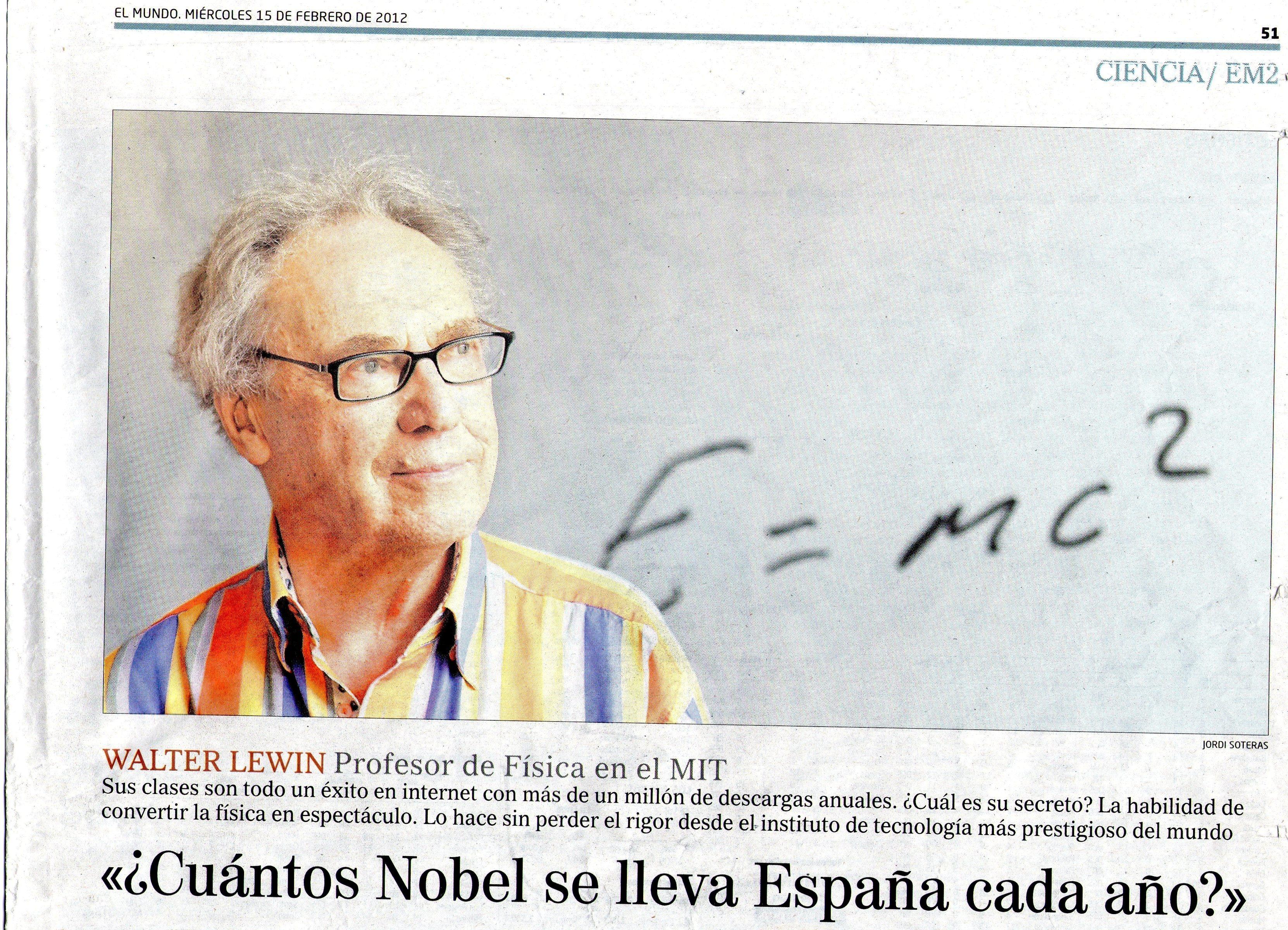 Entrevista El Mundo Walter Lewin Injusto titular de El Mundo (edición impresa) sobre Walter Lewin.